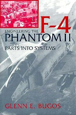 Engineering the F-4 Phantom II: Parts Into Systems