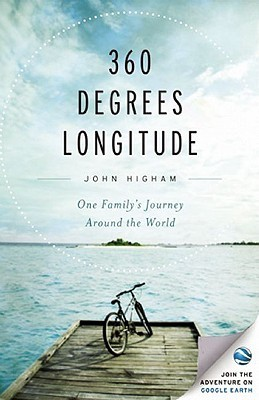 360 Degrees Longitude: One Family's Journey Around the World