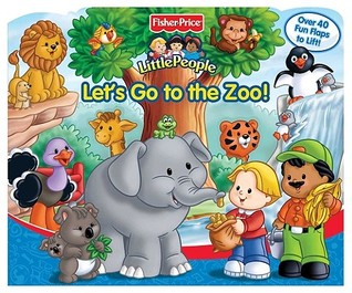 Fisher Price Let's Go to the Zoo Lift the Flap
