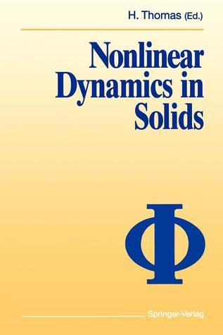 Nonlinear Dynamics in Solids