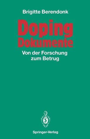 Doping Dokumente: Von Der Forschung Zum Betrug