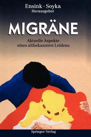 Migräne: Aktuelle aspekte eines altbekannten Leidens