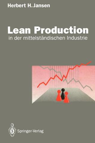 Lean Production: In Der Mittelstandischen Industrie
