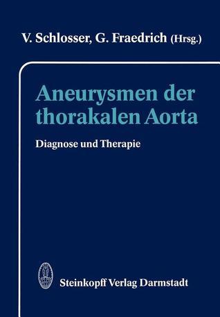 Aneurysmen Der Thorakalen Aorta: Diagnose Und Therapie