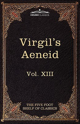 Aeneid (Five Foot Shelf of Classics, Vol 13 of 51)