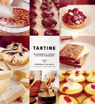 Tartine (Baking Cookbooks, Pastry Books, Dessert Cookbooks, Gifts for Pastry Chefs)