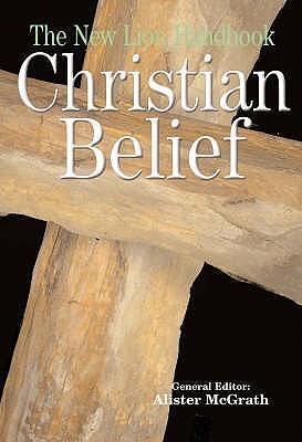 The New Lion Handbook: Christian Belief