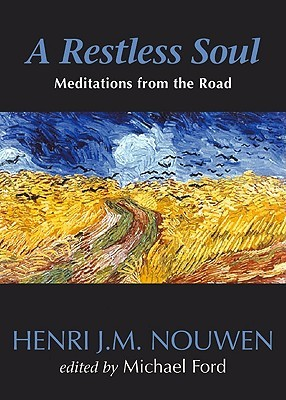 A Restless Soul: Meditations from the Road