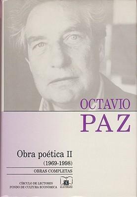 Obra Poetica 1969-1998/ Poetic Works 1969-1998