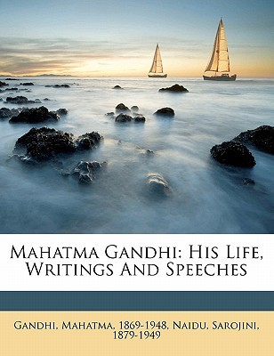 His Life, Writings and Speeches
