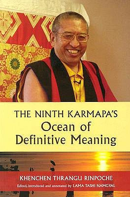 The Ninth Karmapa's Ocean of Definitive Meaning