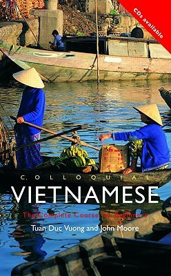 Colloquial Vietnamese: The Complete Course for Beginners