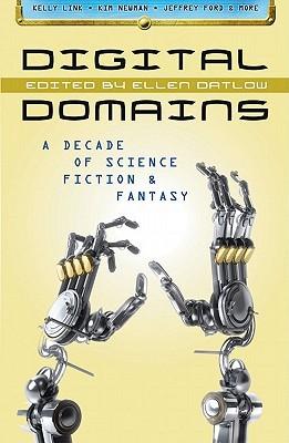 Digital Domains: A Decade of Science Fiction & Fantasy