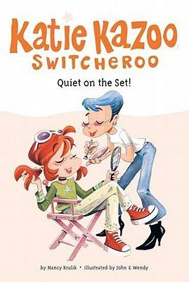 Quiet on the Set! (Katie Kazoo, Switcheroo, #10)