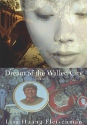 Dream of the Walled City Book by Lisa Huang Fleischman