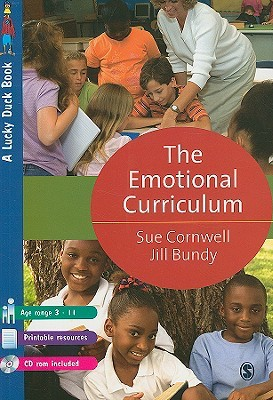 The Emotional Curriculum: A Journey Towards Emotional Literacy (Lucky Duck Books)