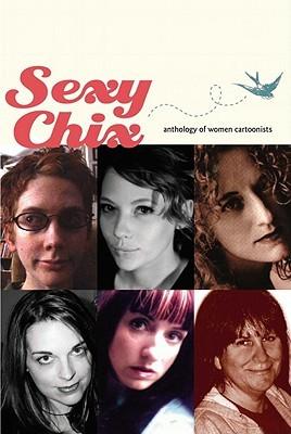 Sexy Chix: Anthology of Women Cartoonists