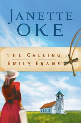 The Calling of Emily Evans (Women of the West, #1)