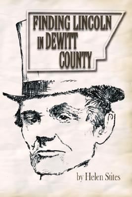 Finding Lincoln in DeWitt County
