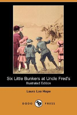 Six Little Bunkers at Uncle Fred's