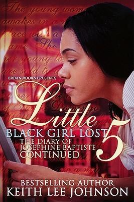 Little Black Girl Lost 5: The Diary of Josephine Baptiste: Lauren's Story