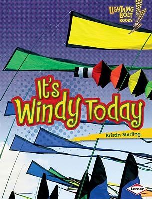 It's Windy Today (Lightning Bolt Books)