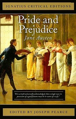 Pride and Prejudice: Ignatius Critical Editions