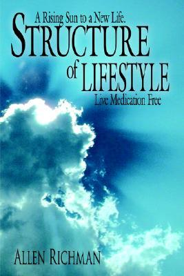 Structure of Lifestyle: A Rising Sun to a New Life. Live Medication Free