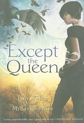 Except the Queen