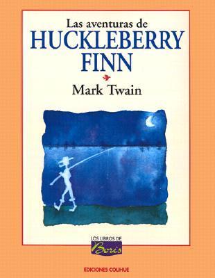 Las Aventuras de Huckleberry Finn (Los Libros de Boris; Tom Sawyer & Huckleberry Finn, #2)