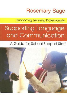 Supporting Language and Communication: A Guide for School Support Staff