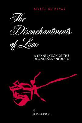 The Disenchantments of Love
