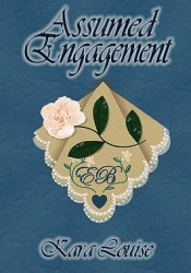 Assumed Engagement Book by Kara Louise