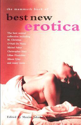 The Mammoth Book of Best New Erotica, Volume 3
