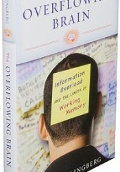 The Overflowing Brain: Information Overload and the Limits of Working Memory Book by Torkel Klingberg