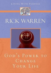 God's Power to Change Your Life Book by Rick Warren