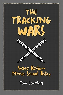 The Tracking Wars: State Reform Meets School Policy