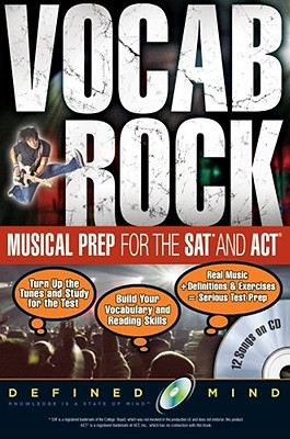 Vocab Rock! Musical Preparation for the SAT and ACT: 12 Songs on CD