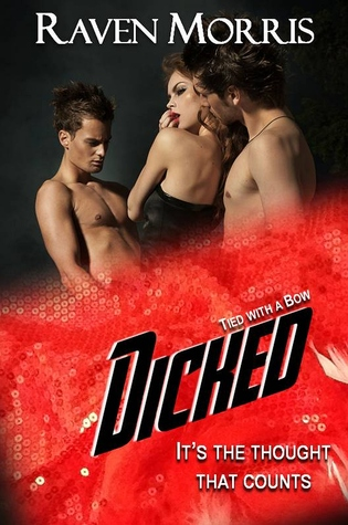 Dicked (Tied With a Bow, #5)