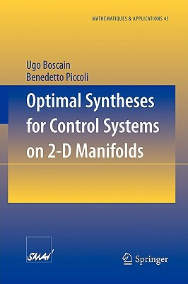 Optimal Syntheses for Control Systems on 2-D Manifolds