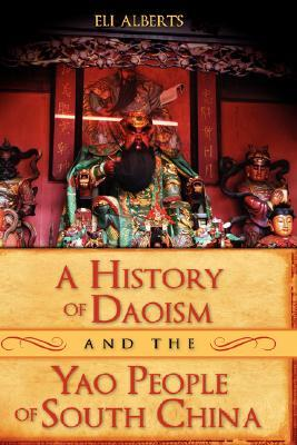 A History of Daoism and the Yao People of South China
