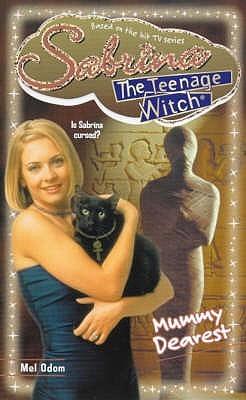 Mummy Dearest (Sabrina, the Teenage Witch, #31)