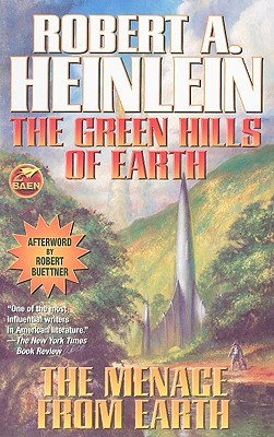 The Green Hills of Earth / The Menace from Earth