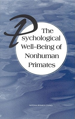 The Psychological Well-Being of Nonhuman Primates
