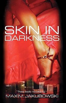 Skin in Darkness