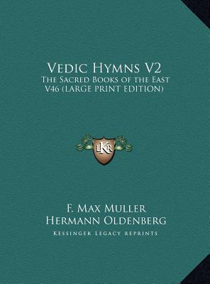 Vedic Hymns V2: The Sacred Books of the East V46