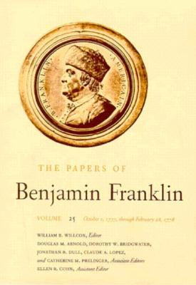 The Papers of Benjamin Franklin, Vol. 25: Volume 25: October 1, 1777, through February 28, 1778