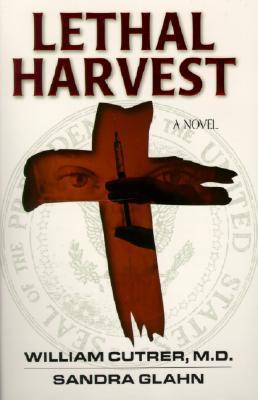 Lethal Harvest (Bioethics, #1)
