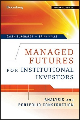Managed Futures for Institutional Investors: Analysis and Portfolio Construction