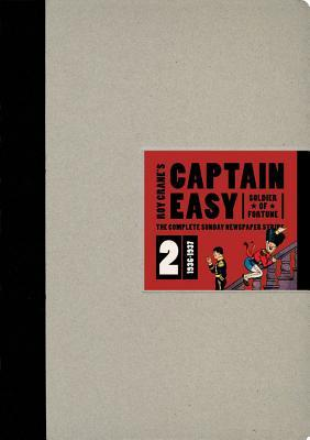 Captain Easy, Soldier of Fortune, Vol. 2: The Complete Sunday Newspaper Strips, 1936-1937